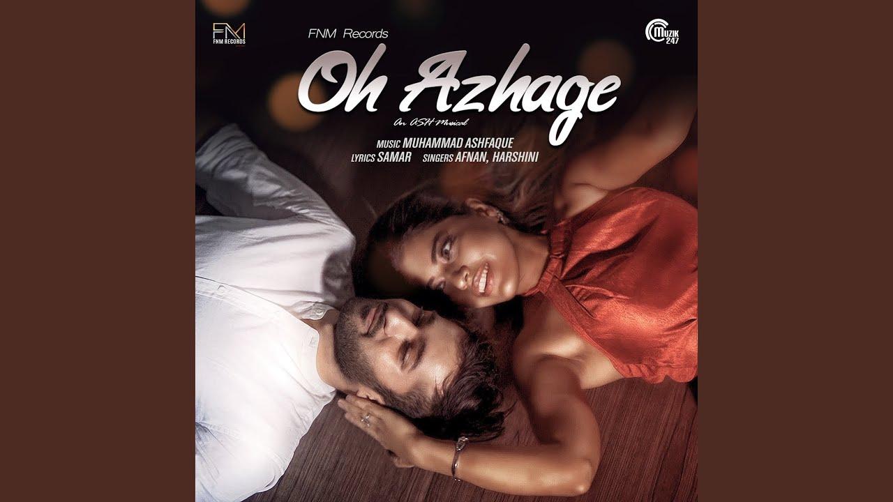 Oh Azhage Song Lyrics
