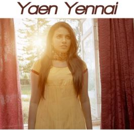 Yaen Yennai Song Lyrics