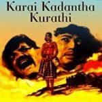 Karai Kadandha Oruthi