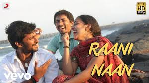 Raani Naan Song Lyrics