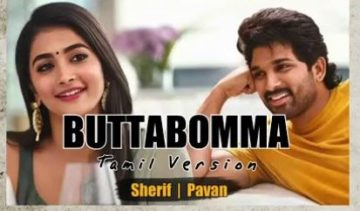 Butta Bomma Song - Tamil Version By Sherif