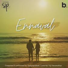 Ennaval Song Lyrics -Sathyaprakash Dharmar