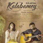 Kulavum Kalabamey Song