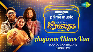 Aayiram Nilave Vaa Song Lyrics – Sooraj Santhosh and Saindhavi