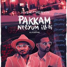 Pakkam Neeyum Illai Song Lyrics