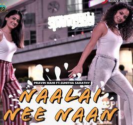 Naalai Nee Naan Song Lyrics